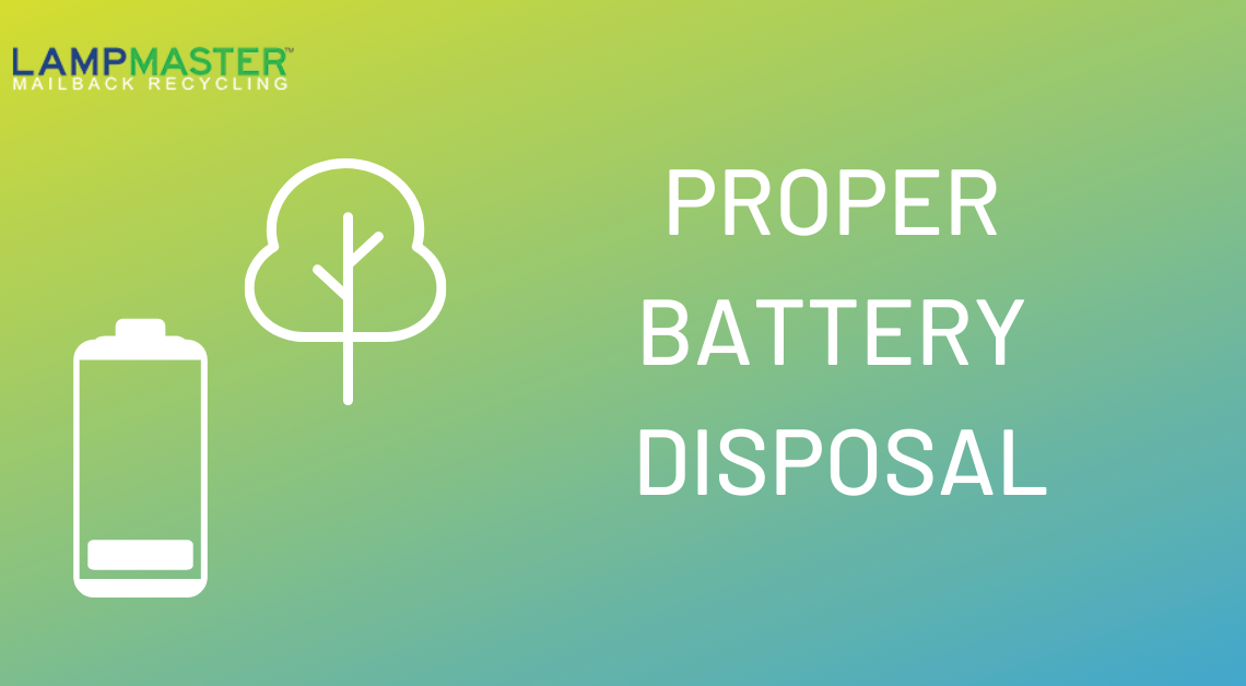 proper battery disposal 2020
