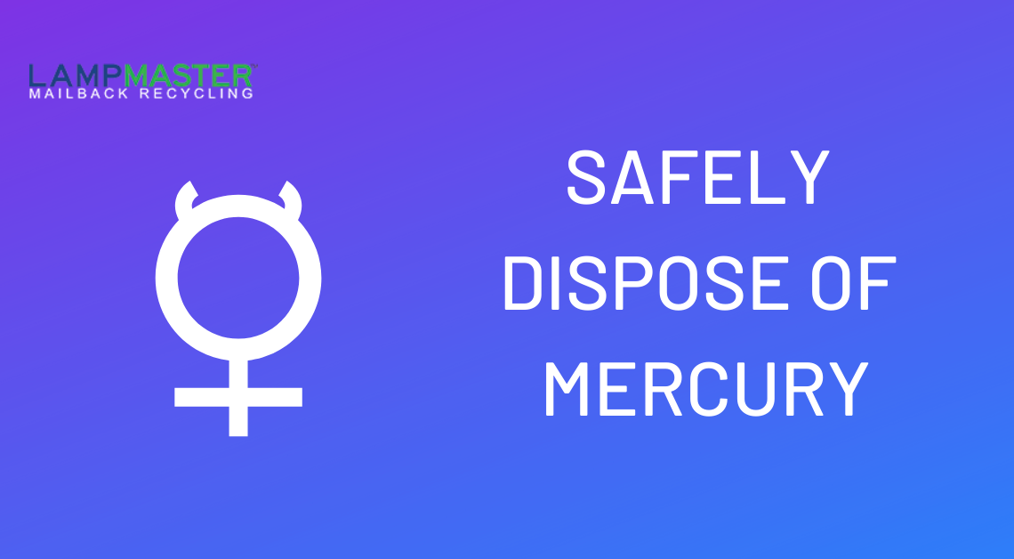 safely dispose of mercury 2020