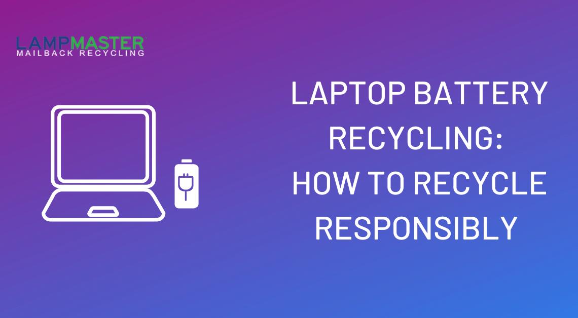 laptop battery recycilng