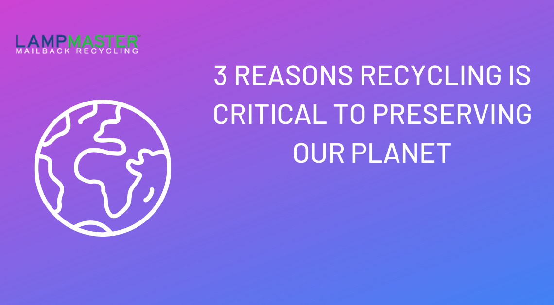 3 reasons why recycling is important for our planet